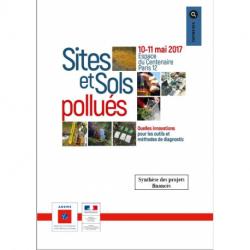 Recherche Sites et Sols Pollués - Actes du colloque des 10 et 11 mai 2017